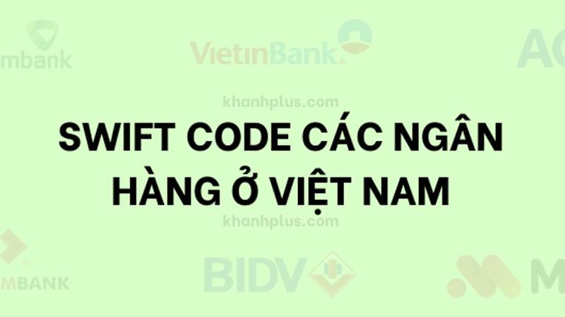 tai-sao-can-dung-ma-swift-code-cho-cac-giao-dich-ngan-hang