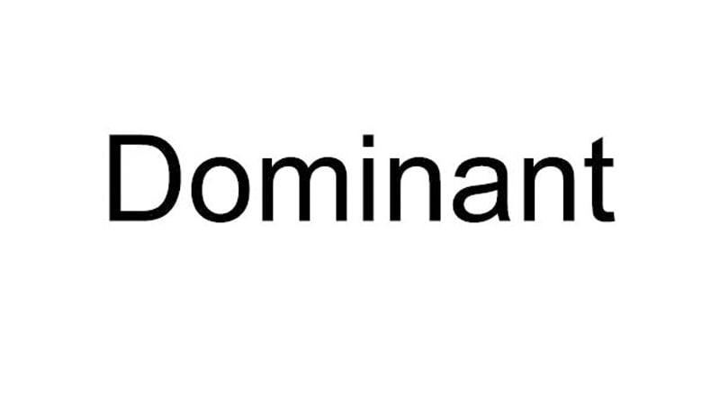 dominant-la-gi