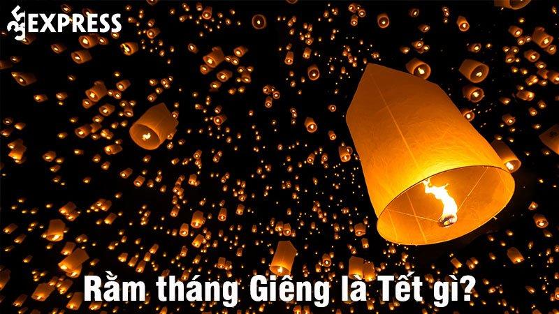 ram-thang-gieng-la-tet-gi-y-nghia-cach-chuan-bi-mam-co-cau-may-man