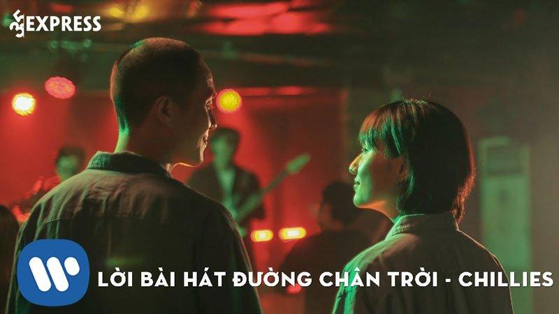 loi-bai-hat-duong-chan-troi-chillies-35express