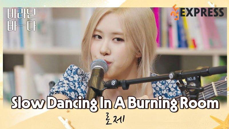 loi-bai-hat-lyrics-slow-dancing-in-a-burning-room-john-mayers-rose-35express