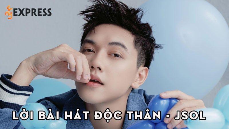 loi-bai-hat-doc-than-jsol-35express