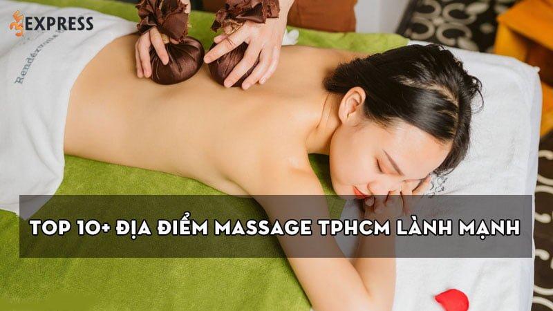 top-10-dia-diem-massage-tphcm-lanh-manh-tot-cho-suc-khoe