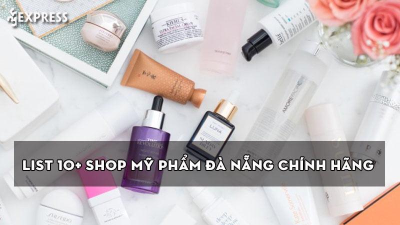 list-10-shop-my-pham-da-nang-chinh-hang-uy-tin