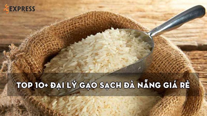 top-10-dai-ly-gao-sach-da-nang-gia-re-chat-luong-nhat