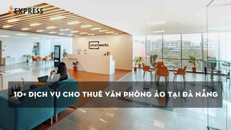 top-10-dich-vu-cho-thue-van-phong-ao-tai-da-nang-uy-tin