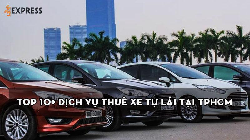 top-10-dich-vu-thue-xe-tu-lai-tai-tphcm-gia-re-va-uy-tin-nhat