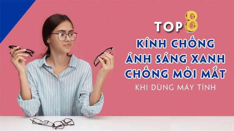 top-8-kinh-chong-anh-sang-xanh-chong-moi-mat-khi-dung-may-tinh-35express