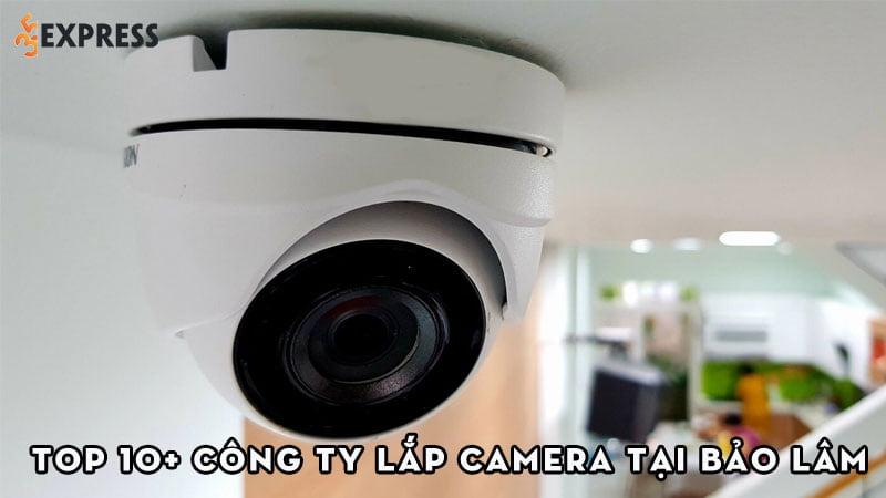 top-10-cong-ty-lap-camera-tai-bao-lam-uy-tin-gia-re-35express