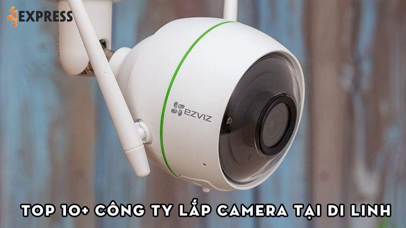 top-10-don-vi-lap-camera-tai-di-linh-uy-tin-gia-re-35express