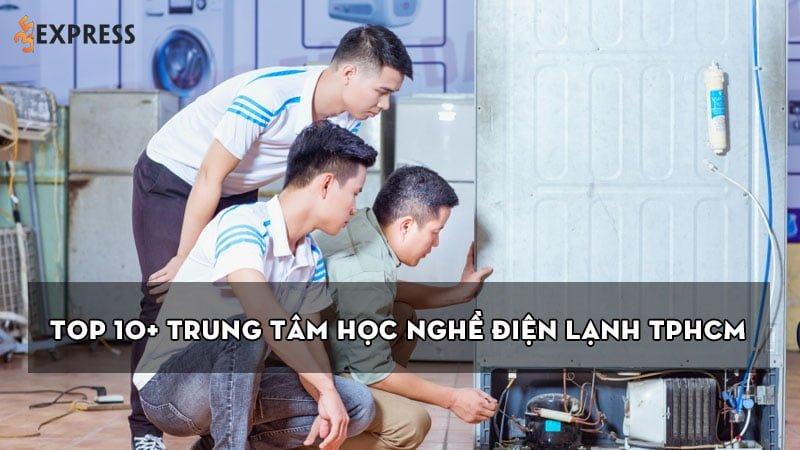 top-10-trung-tam-hoc-nghe-dien-lanh-tphcm-tot-nhat