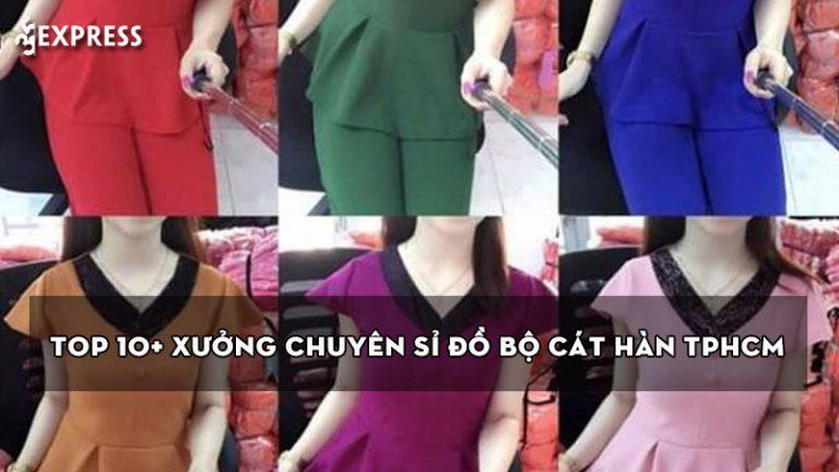 top-10-xuong-chuyen-si-do-bo-cat-han-tphcm-re-thoi-trang