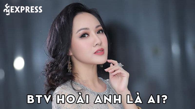 btv-hoai-anh-la-ai-35express