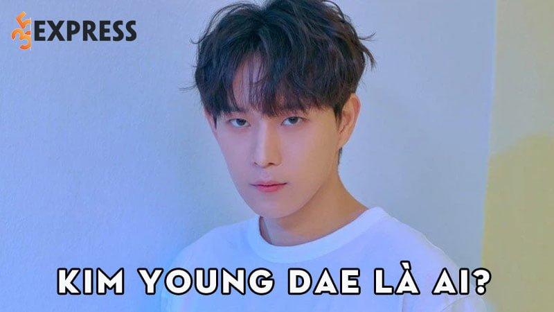 kim-young-dae-la-ai-35express
