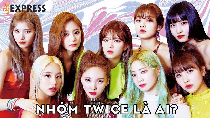 nhom-twice-la-ai-35express