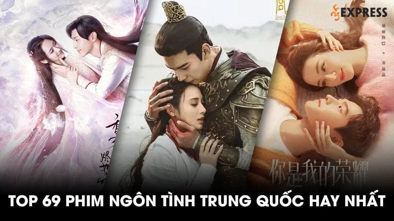 top-69-phim-ngon-tinh-trung-quoc-hay-nhat-moi-thoi-dai-35express-55